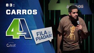 FILA DE PIADAS - CARROS - #83