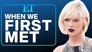 When We First Met Taylor Swift: Looking Back at 10 Years of T Swift