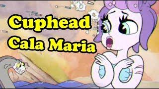 Cuphead Cala Maria
