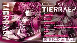 【TIERRA EP】06. DJ Genki feat. yukacco - song...(2016 Unique Come's MIX)(short ver.)