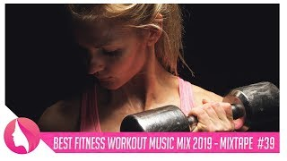 Best Workout Music 2019 🔥Top 10 Fitness Songs🔥 Gym Motivation Music #39