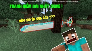 Thanh Kiếm Dài Và Mạnh Nhất Minecraft Trông Như Thế Nào ??? - Minecraft BE (PE)