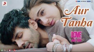 Aur Tanha – KK – Love Aaj Kal