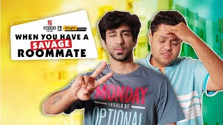 Alright – When You Have a Savage Roommate Ft Ambrish Verma – Badri Chavan (Comedy) Video HD