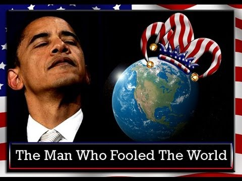Obama: The Man Who Fooled The World (Full Length Part One)