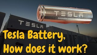 Tesla Battery 101, How does it work?