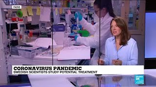 Coronavirus pandemic: Swedish scientists study potential treatment