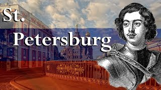 The Interesting History behind St. Petersburg