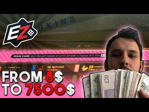 EZSKINS WITH SOME EZWINS $8 to $7.5K!!!!!!!!!