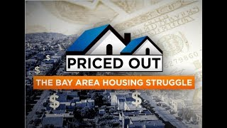 Priced Out: The Bay Area Housing Struggle