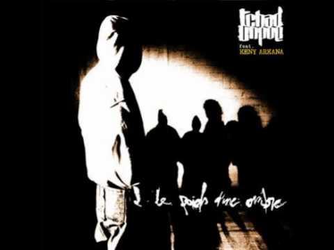 Tchad Unpoe feat. Keny Arkana - Le Poids D une Ombre