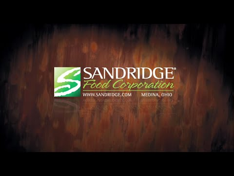Culinary Excellence, Food Safety, Innovation - Sandridge Food Corp.