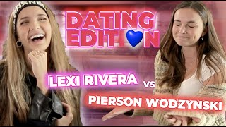 NEVER HAVE I EVER  ** LEXI RIVERA VS PIERSON WODZYNSKI