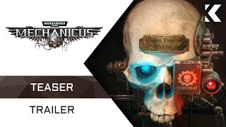 Warhammer 40000: Mechanicus - Teaser Trailer