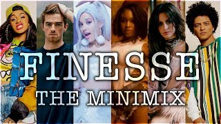 FINESSE (REMIX)   The Minimix ft. Ariana Grande, Camila Cabello, The Chainsmokers, Zara Larsson
