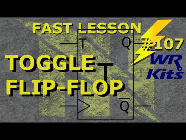 TOGGLE FLIP-FLOP | Fast Lesson #107