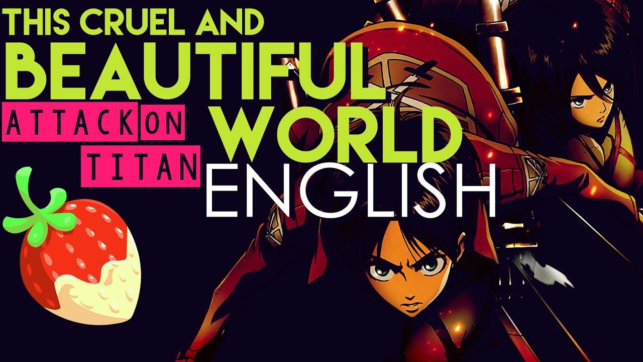[Attack On Titan] This Beautiful And Cruel World (English
