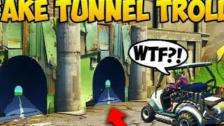 NEW FAKE TUNNEL (FUNNY MOMENTS FORTNITE #2 )