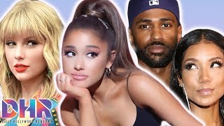 Ariana Grande SHADED By Big Sean's Ex Jhené Aiko? Taylor Swift's Team SLAMS Lying Accusations! (DHR)