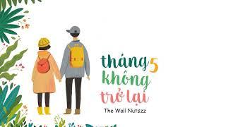 Tháng 5 không trở lại - The Wall Nutszz「Lyric Video」Meens