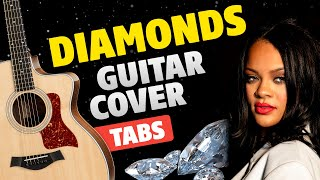 Rihanna - Diamonds. Fingerstyle Guitar Cover. Free Guitar Tabs