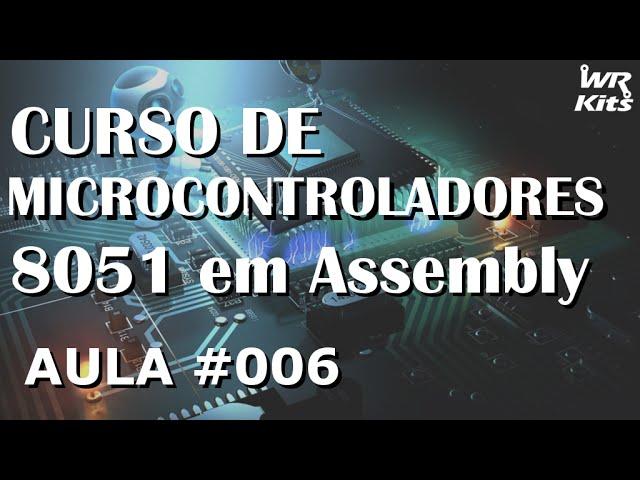 REGISTRADORES DE USO GERAL | Assembly para 8051 #006