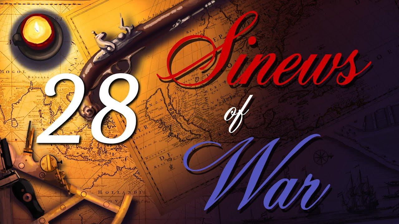 Sinews of War Episode 28 - Empire Total War United Provinces NLP (DarthMod)