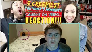 5 CREEPIEST Youtuber's Moments Caught On Video...REACTION & ANALYSIS!!!