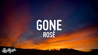 ROSÉ - GONE (Lyrics)