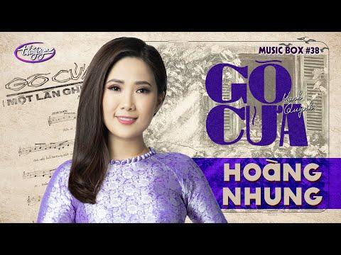 Hoàng Nhung - Gõ Cửa | Music Box #38