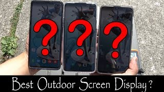 OnePlus 7 Pro vs Samsung S10 Plus vs OnePlus 6T | The BEST Screen Display for Outdoor [4K]
