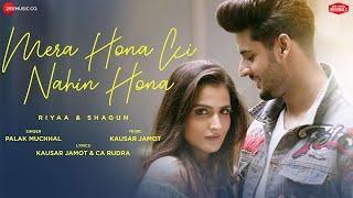 Video Mera Hona Ki Nahin Hona - Palak Muchhal