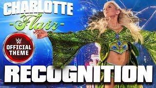 Charlotte Flair - Recognition (Entrance Theme)