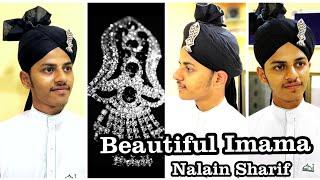 How to wear imama Sharif ( Beautiful Nalain paak Style ) Mudassir Noori