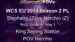 SC2 HotS - WCS EU 2014 S2 PL - Stephano vs Nerchio - Ro32 Group A - Map 1 - King Sejong - Nerchio