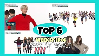 My Favorite Top 6 2x Speed Dance in Weekly Idol (GFRIEND,BLACKPINK,SHINEE,RED VELVET,GOT7) | Kpop