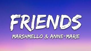 Marshmello & Anne-Marie - FRIENDS (Lyrics)