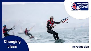 British Youth Sailing - changing class - introduction