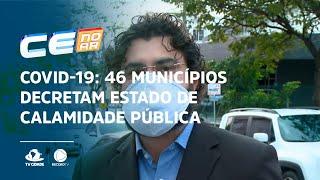 COVID-19: 46 municípios decretam Estado de calamidade pública