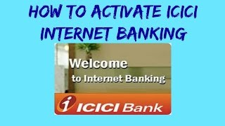 how to activate icici internet banking in hindi
