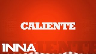 INNA - Caliente (by Play & Win) | Lyrics Video