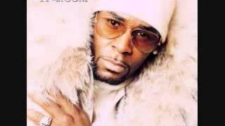 R  Kelly   I Don't Mean It