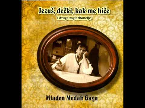 Mladen Medak Gaga - Lovac