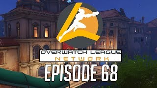 Overwatch League Network Episode 68