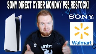 SONY DIRECT CYBER MONDAY RESTOCK!   More PS5 Stock This Week?    Wal-Mart PS5 Walk In Purchases?!