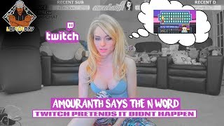 Amouranth Says The N Word - L OF THE DAY