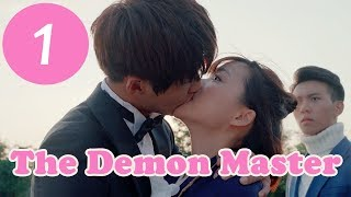 【ENG SUB】《The Demon Master》EP1——Starring: Jia Zheng Yu,Yu Vicky,Li Cen Yi