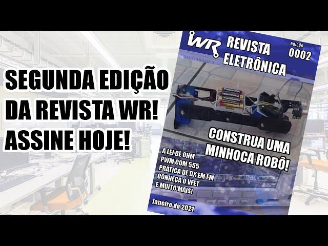 REVISTA ELETRÔNICA WR! CONFIRA A SEGUNDA EDIÇÃO!