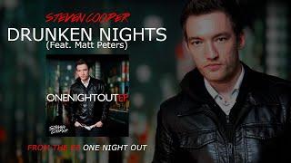 Steven Cooper / Drunken Nights (Feat. Matt Peters)
