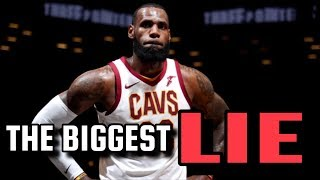 The BIGGEST LIE Told About LeBron James